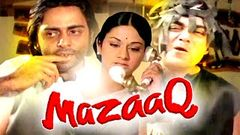 MAZAAQ Hindi Movies Full Movie Bollywood Movies Full Movie(2016) Vinod Mehra, Moushumi Chatterjee