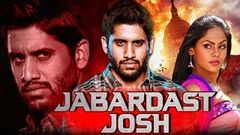 Jabardast Josh (Josh) Hindi Dubbed Full Movie | Naga Chaitanya Karthika Nair Prakash Raj