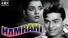 Hamrahi 1963 | Dramatic Movie | Rajendra Kumar, Jamuna, Mehmood.
