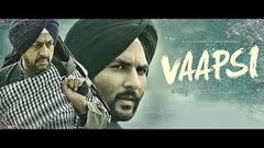 Vaapsi (Full Movie) HD|Harish Verma|Latest Punjabi Movie|Vaapsi Movie
