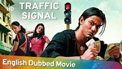 Traffic Signal [2007] HD Full Movie English Dubbed | Kunal Khemu | Neetu Chandra | Konkona Sen