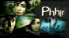 Phhir 2011 Full Hindi Movie | Rajneesh Duggal, Adah Sharma, Roshni Chopra