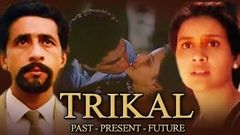Trikal Past, Present, Future HD | Naseeruddin Shah | Lucky Ali | Sushma Prakash | Thriller Movie