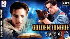 Golden Tongue Hindi - Dubbed Full Movie | Hindi Movies 2017 Full Movie HD