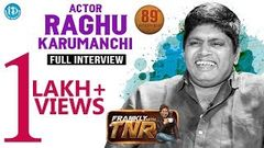 Actor Raghu Karumanchi Exclusive Full Interview Frankly With TNR 89 | 608
