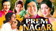Prem Nagar | Full Movie | Rajesh Khanna | Hema Malini | Prem Chopra | Superhit Bollywood Movie