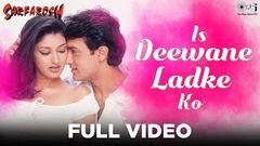 Is Deewane Ladke Ko - Sarfarosh - Aamir Khan & Sonali Bendre - Full Song