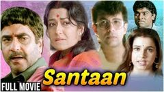 Santaan Hindi Movie | Jeetendra, Deepak Tijori, Neelam, Johnny Lever, Moushumi | 90& 039;s Hindi Movies