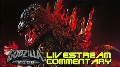 Godzilla 2000 Millennium (1999) - Livestream Commentary (No Movie Video)