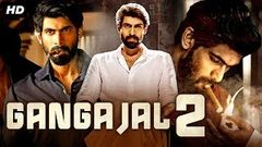 GANGAAJAL 2 - Hindi Dubbed Full Action Movie | Rana Daggubati | South Indian Movies Dubbed In Hindi