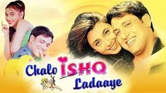 Chalo Ishq Ladaaye (2002) Full Hindi Movie | Govinda, Rani Mukerji, Kader Khan