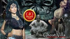 2020 New Released Full Hindi Dubbed Movie   Horror Movies in Hindi   South Movie 2020 GHOST ViLLAH
