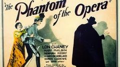 The Phantom Of The Opera 1925 Movie | American Hollywood Silent Movie | Lon Chaney Rupert Julian