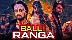 Balli Ranga (2019) New Released Tamil Hindi Dubbed Movie | Sudeep, Shruti Haasan