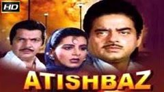 Atishbaz (1990) Full Length Hindi Movie - Shatrughan Sinha Anita Raj Poonam Dhillon