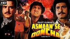 Asmaan Se Ooncha 1989 - Action & Dramatic Movie | Govind, Jeetendra, Raj Babbar, Sheela David