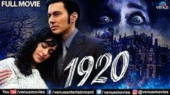 1920 Full Movie | Hindi Movies 2019 Full Movie | Rajneesh Duggal | Adah Sharma | Horror Movies