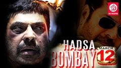 HADSA BOMBAY MARCH 12 | 2017 Full Hindi Dubbed Movie