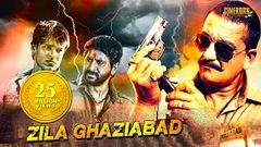 Zila Ghaziabad - Hindi Full Movie | Sanjay Dutt | Arshad Warsi | Vivek Oberoi