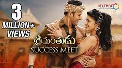 Srimanthudu Success Meet | Mahesh Babu | Shruti Haasan | DSP | Koratala Siva | Mythri Movie Makers
