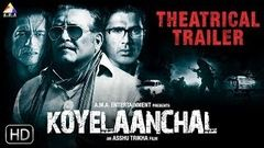 Koyelaanchal (2014) New Hindi Full Movie