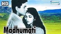 Dilip Kumar Hit Movie Madhumati (1958) (HD) Vyjayanthimala | Pran | Jayant - Hit Bollywood Movie
