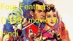 Four Feathers (1939) Classic Hollywood Movie in hindi