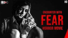 FEAR - Hindi Horror Movie - Full HD Horror Movies 2020