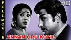 Annan Oru Koyil Full Movie HD | Sivaji Ganesan | Sujatha | Sumithra | Major Sundarrajan | MSV