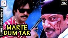 Marte Dum Tak l 2019 South Action Film Dubbed In Hindi Full Movie HD