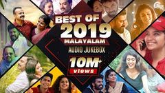 Best Of Malayalam Songs 2019| Best Of 2019| Best Malayalam Film Songs| Non-Stop Audio Songs Playlist