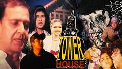 Tower House | Birbal, Chandni Gupta, Afzal Khan | Hindi Horror Full Movie