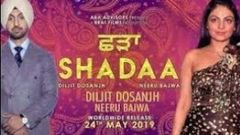 Shadaa Diljit Dosanjh Full HD Movie New Punjabi Movies 2019 | Diljit Dosanjh New Movie