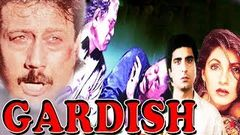 Gardish | Hindi HD Movie | Jackie Shroff | Dimple Kapadia | Raj Babbar | Suresh Oberoi