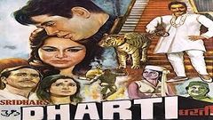 Dharti - Hindi Classic Blockbuster Movie HD