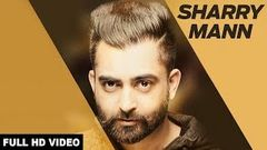 SHARRY MANN NEW MOVIE LATEST PUNJABI FILM 2017 PUNJABI FULL FILM