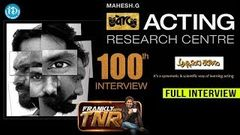 Abhinaya Yogam Acting Research Centre - FULL Interview Frankly With TNR 100 Talking Movies