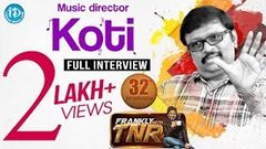 Music Director Koti Exclusive Interview   Frankly With TNR 32   Talking Movies with iDream 205