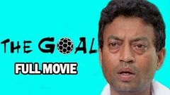 The Goal | New Released Full Hindi Dubbed Movie | Irfan Khan Movie | Latest Bollywood Movies