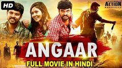 ANGAAR - Blockbuster Hindi Dubbed Full Action Movie | South Indian Movies Dubbed In Hindi Full Movie