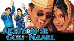 Akhiyon Se Goli Maare - Hindi Full Movie | Govinda | Raveena Tandon |