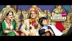 Tanu Weds Manu Returns Full Movie Review | Madhavan, Kangana Ranaut, Jimmy Shergill,