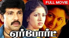 Tamil Full Movie | Airport | Full Action Movie | Ft Sathyaraj, Gauthami