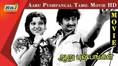 Aaru Pushpangal | Rajinikanth, Vijayakumar, Srividya | Tamil Full Movie HD | Raj Tv