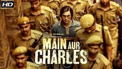 Main Aur Charles 2016 With English Subtitle - Dramatic Movie | Adil Hussain, Alexx O& 039;Nell