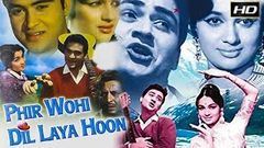 Phir Wohi Dil Laya Hoon 1963 col - Romantic Movie | Joy Mukherjee, Asha Parekh, Rajendra Nath.