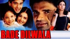 Bade Dilwala (1999) Full Hindi Movie | Sunil Shetty Priya Gill Archana Puran Singh Paresh Rawal