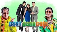 Baat Bann Gayi Hindi Full HD Movie | Hindi Comedy Movies 2016 | Latest Bollywood Movies