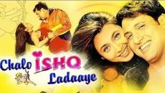 Chalo ishq ladaaye full movie govinda rani mukharji new movies 2020