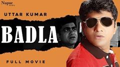 BADLA बदला Full Movie - Uttar Kumar New Movie 2020